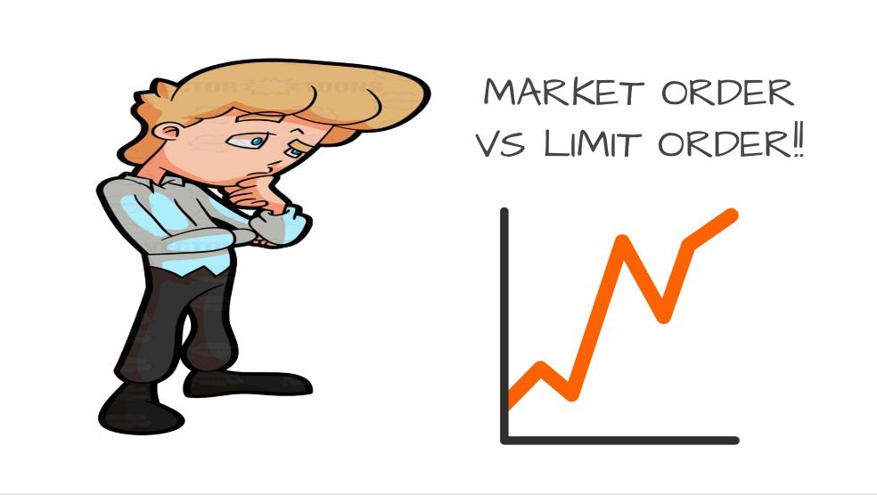 Market order vs Limit order: Basics of stock market - Trade