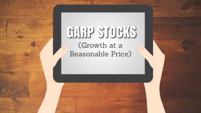 GARP Stocks (Growth at a Reasonable Price)