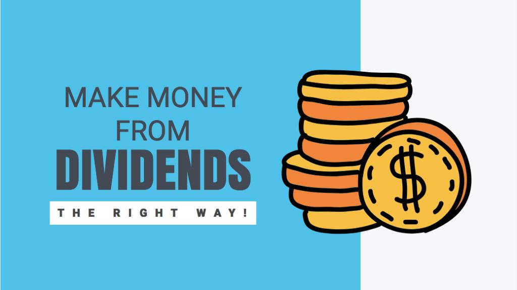 लाभांश से पैसा कैसे बनाएँ- सही तरीका