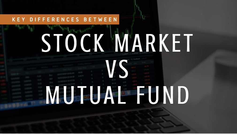 स्टॉक और म्यूचुअल फंड निवेश के बीच अंतर