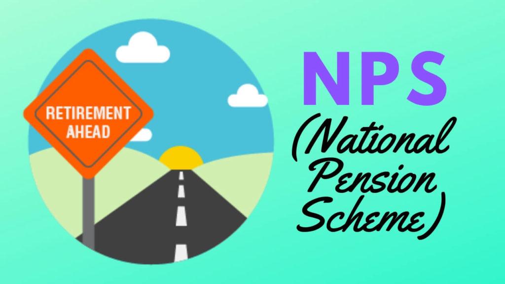 राष्ट्रीय पेंशन योजना (NPS) क्या है? लाभ, कर लाभ और अधिक कवर